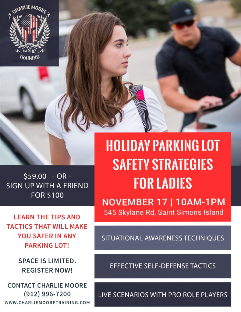 Holiday Parking Lot Safety Strategies for Ladies - Women's Self-Defense | © 2018 Charlie Moore Training - www.charliemooretraining.com