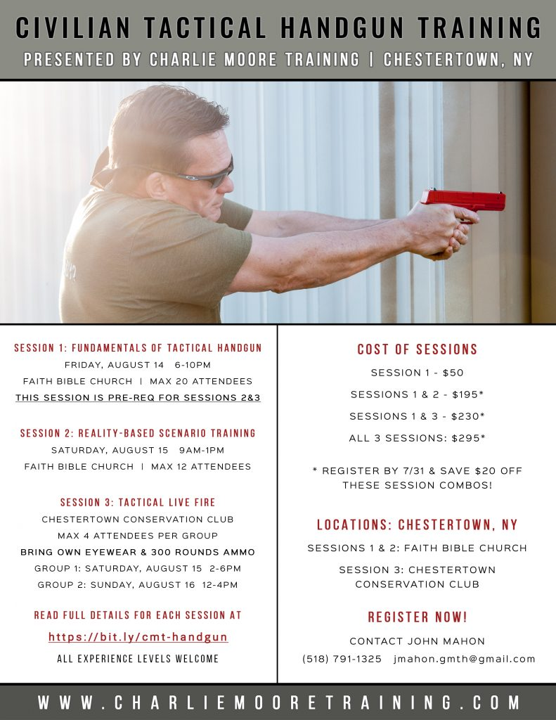Civilian Tactical Handgun Training in Chestertown, NY August 14-16, 2020 - Charlie Moore Training
