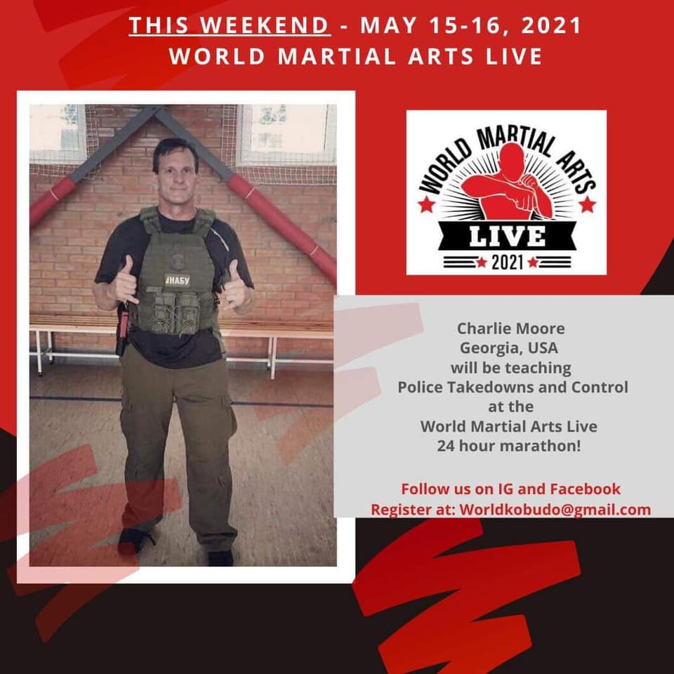 World Martial Arts Live 2021 - Charlie Moore Training - Police Takedowns and Control seminar